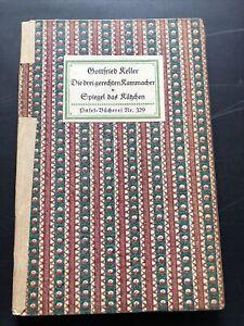 Insel-Bücherei 329 Gottfried Keller Die drei gerechten Kammacher Spiegel 1921