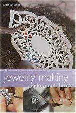 Jewelry Making Techniques Book by Elizabeth Olver (2001, Paperback)