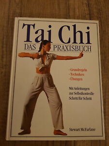 Stewart McFarlane: Tai Chi - Das Praxisbuch (gebunden)
