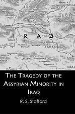 NEW Tragedy Assyrian Minority Iraq (Kegan Paul Arabia Library) by Stafford