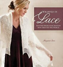 Wrapped in LACE Knit Designs by Margaret Stove NEW 7 Shawls 3 Scarves