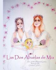 Las Dos Abuelas de Mia by Judith Gomez (2016, Paperback)