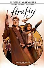 Firefly: The Unification War Vol. 1: Volume 1 by Whedon, Pak, McDaid New-,