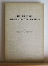 The Birds of Isabella County Michigan 1962 Cuthbert Ornithology Species