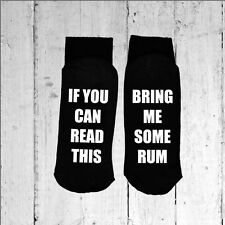 If you can read this/Bring me some Rum - Printed on the Sole sizes 3-8