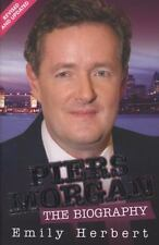 Piers Morgan: The Biography-ExLibrary