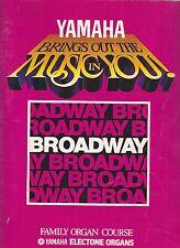 YAMAHA ELECTONE ORGAN COURSE Song Book BROADWAY 1983