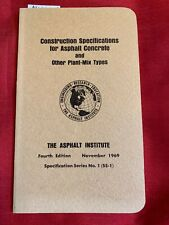 CONSTRUCTION SPECIFICATIONS FOR ASPHALT CONCRETE AND OTHER PLANT-MIX TYPES 1969