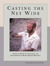 Casting the Net Wide: Papers in Honor of Glynn Isaac and His Approach to Human O