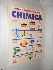 CHIMICA Giunti 2005 libro scienza tecnica manuale corso saggistica di
