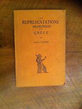 NAVARRE Octave - Les représentations dramatiques en Grèce. - 1929 -