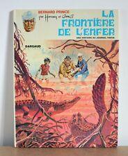 Bernard Prince N°3a1973 La frontière de l'enfer Hermann & Greg 1970