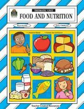 Thematic Units: Food and Nutrition early childhood (1999, Paperback) resource
