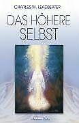 Das höhere Selbst von Leadbeater,  Charles W. | Buch | Zustand gut