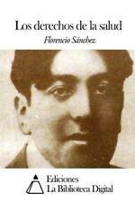 Los Derechos de la Salud by Florencio Sánchez (2014, Paperback)