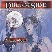THE DREAMSIDE-MIRROR MOON NEW CD