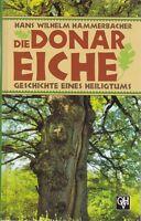 Die Donar-Eiche - Geschichte eines Heiligtums