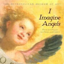 I Imagine Angels- Poems & Prayers For Parents & Children-HC-Like New