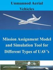 Uav: Mission Assignment Model and Simulation Tool for Different Types of...