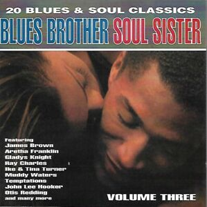 Blues Brother Soul Sister - Vol. 3 - Aretha, Percy Sledge, Wilson Pickett, Isley