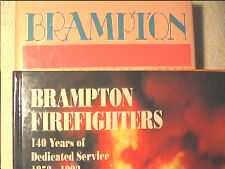 2 Vols Canadian History Brampton Ontario Firefighters