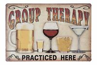 "Group Therapy Practiced Here Retro Metal Sign 8"" x 12"""