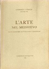 BETTINI Sergio, SALVINI Roberto, LORENZONI Giovanni, L'arte nel Medioevo