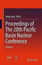 NEW Proceedings of The 20th Pacific Basin Nuclear Conference: Volume 3