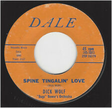 DICK WOLF - SPINE TINGALIN' LOVE / DRIVE-IN MOVIE  -  DALE  101