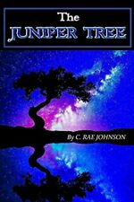 The Juniper Tree by Johnson, Rae  New 9781387453153 Fast Free Shipping,,