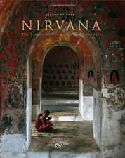 Nirvana: A Photographic Journey of Enlightenment, Horner 9781939621009 New.+