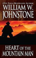 Heart of the Mountain Man by William W. Johnstone (2012, Paperback)