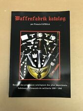 Waffenfabrik Katalog german military book 1920 -1945 very rare french edition