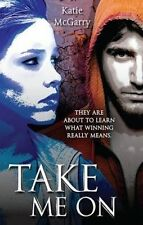 NEW Take Me On By Katie McGarry Paperback Free Shipping