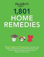 1801 Home Remedies: Doctor-Approved Treatments for Everyday Health Problems Incl