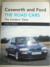 Cosworth and Ford: The Road Cars by Graham Robson (Hardback, 2006)