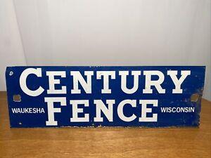 Vintage Century Fence Sign Waukesha Wi Wisconsin