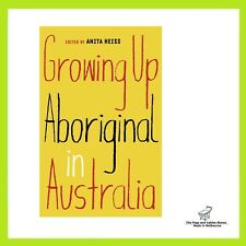NEW Growing Up Aboriginal in Australia By Anita Heiss Paperback Free Shipping