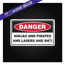 FUNNY Danger Sticker - Man Cave Ninjas Pirates Lasers - Beer Fridge Toolbox