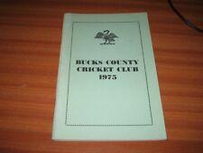 BUCKS COUNTY CRICKET CLUB 1975 YEAR BOOK BUCKINGHAMSHIRE