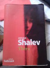 SHALEV Zeruya. Thèra. Nrf Gallimard. 2007.