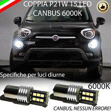 COPPIA LUCI DIURNE DRL 15 LED P21W BA15S CANBUS FIAT 500X 6000K 100% NO ERROR