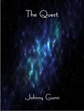 The Quest by Johnny Gunn (2015, Paperback)