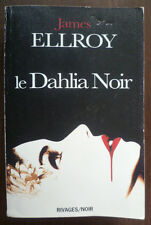 """""""LE DAHLIA NOIR""""~JAMES ELLROY~RIVAGES / NOIR~N°100~"""