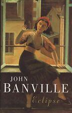 "JOHN BANVILLE - ""ECLIPSE"" - BALTHUS COVER PAINTING - 1st Edn HB/DW PICADOR(2000)"