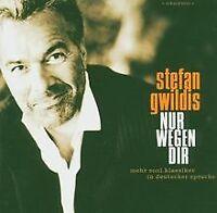 Nur Wegen Dir von Stefan Gwildis   CD   Zustand gut