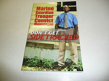 Marine Guardian Trooper Convict Messenger Matthew Creighton Don't Get Sidetracke