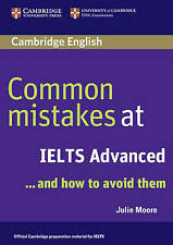 Common Mistakes at IELTS Advanced: And How to Avoid Them, Moore, Julie, Good Boo