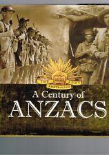 A Century of ANZACS edited by Jason K. Foster (Hardback)