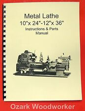 "10"" x 24""-12"" x 36"" Metal Lathe Manual-Jet,Enco,Grizzly,MSC,Asian 0770"